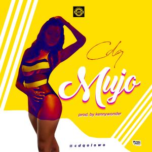 MP3 : CDQ - MUJO (Prod. by Kenny Wonder)
