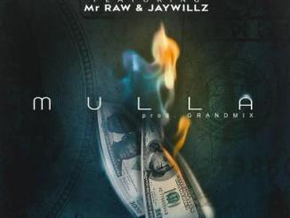Music: Effect Mc - Mulla ft Mr Raw & Jaywillz (Prod By Grandmix)