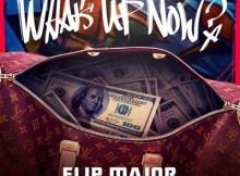 Instrumental: Flip Major - What's Up Now (Prod. By Sonny Digital)