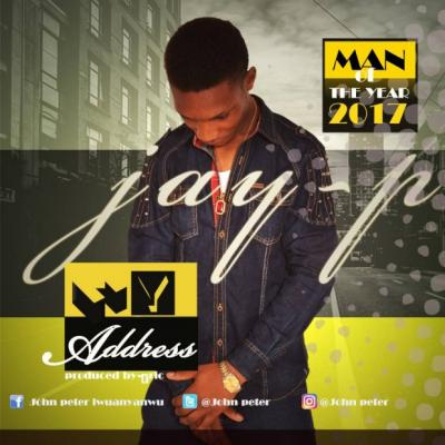 Music: Jay P - My Address Ft Phyno