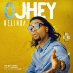MP3 : Ojhey - Belinda