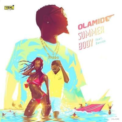 Lyrics: Olamide - Summer Body ft. Davido