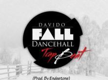 Instrumental: Davido - Fall Dancehall Trap (Prod. Endeetone)