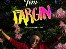 MP3 : Teni - Fargin (Prod By Mystro)