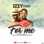 MP3 : Izzy - For Me Ft. LC Beatz
