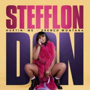 MP3 : Stefflon Don & French Montana - Hurtin' Me