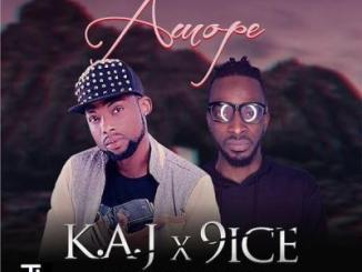 MP3 : KAJ x 9ice - Amope