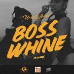 MP3 : Krizbeatz - Boss Whine Ft. Skales