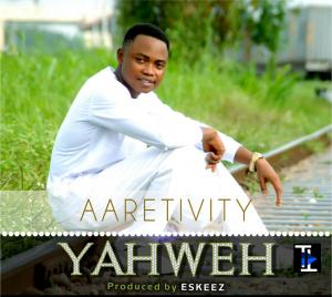 MP3 : Aaretivity - YAHWEH