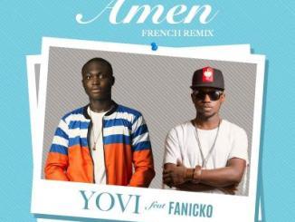 MP3 : Yovi Ft. Fanicko - Amen (French Remix)