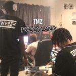 MP3 : TMZ - Porryland ft. Zingah, Tweezy & Makwa