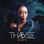 MP3 : Thabsie - Skhathi Sam ft. Kwesta