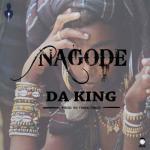 MP3 : Da King - Nagode (Official Version)