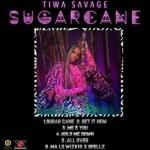 MP3 : Tiwa Savage - Sugarcane [EP Download & Tracklist]