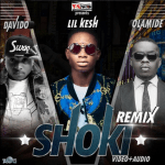 MP3 : Lil Kesh - Shoki (Remix) ft Davido & Olamide