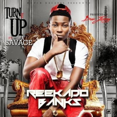 Mp3 Download Reekado Banks ft. Tiwa Savage - Turn It Up