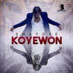 MP3 : Shaydee - Koyewon