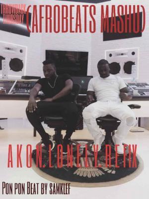 DOWNLOAD MP3 : Akon - Lonely (Remix) [Prod  By SamKlef