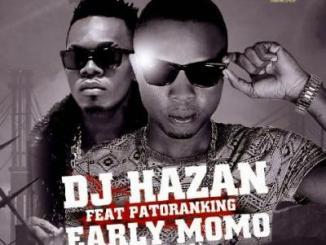 MP3 : DJ Hazan - Early MoMo (Morning) ft. Patoranking