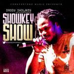 MP3 : Daddy Showkey - Showkey Show