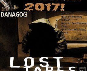 FULL MIXTAPE: Danagog – LOST TAPE