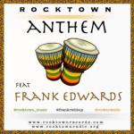 MP3 : Frank Edwards - Rocktown Anthem