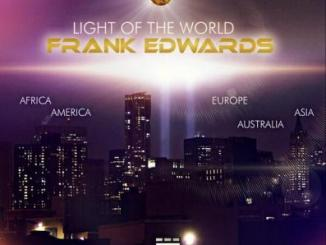 MP3 : Frank Edwards - Light of the World