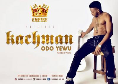 AUDIO | VIDEO: Kachman - Odo Yewu