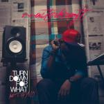 MP3 : Masterkraft - Turn Down For What ft. Phyno