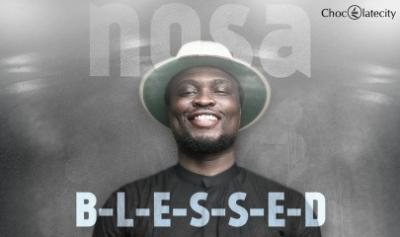 MP3 : Nosa - Blessed + God Is Good