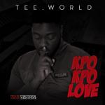 MP3 : Tee World - Kpo Kpo Love