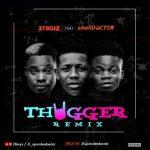 MP3 : 2TBoiz x small Doctor - Thugger Remix