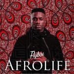 MP3 : Flyboi - Afrolife (EP)