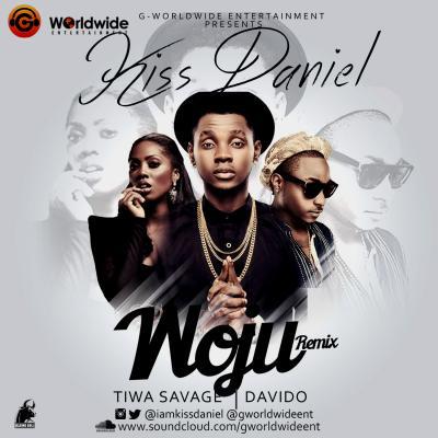 MP3 : Kiss Daniel - Woju (Remix) ft Davido & Tiwa Savage