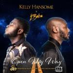 MP3 : Kelly Hansome Ft. 2Baba - Open My Way
