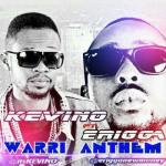 MP3 : Kevino - Warri Anthem ft Erigga