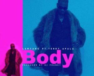 MP3 : Lemyang - Body Ft Terry Apala