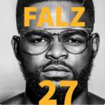 Lyrics: Falz - Le Vrai Bahd Guy