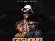 Lyrics: Sound Sultan - Geshomo Ft. Wizkid & 2Baba