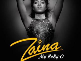 MP3 : Zaina - My Baby O (Prod by Fliptyce)