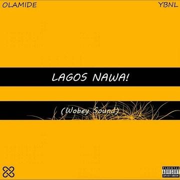 MP3 : Olamide - Lagos Nawa