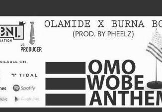 MP3 : Olamide - Omo wobe anthem ft Burna boy