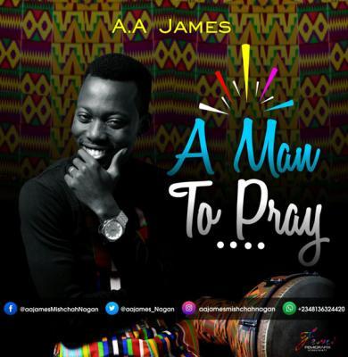 MP3 : A A James - A Man to pray
