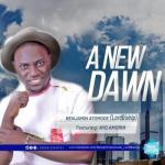 MP3 : Benjamin Atomode - A New Dawn