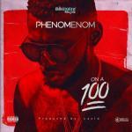 MP3 : Phenom - On a 100