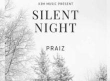 Lyrics: Praiz – Silent night