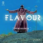VIDEO: Flavour - Chimamanda