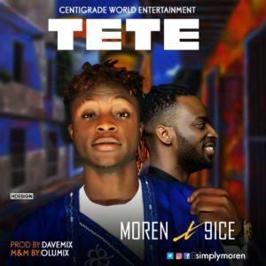 MP3 : Moren - Tete Ft 9ice