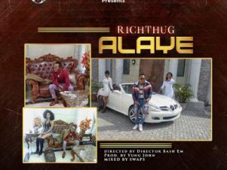 MP3 + VIDEO: Richthug - Alaye (Prod By Young John)