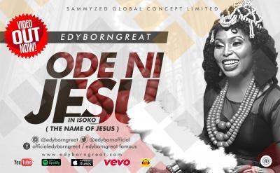 VIDEO: Edyborngreat - Ode Ni JESU